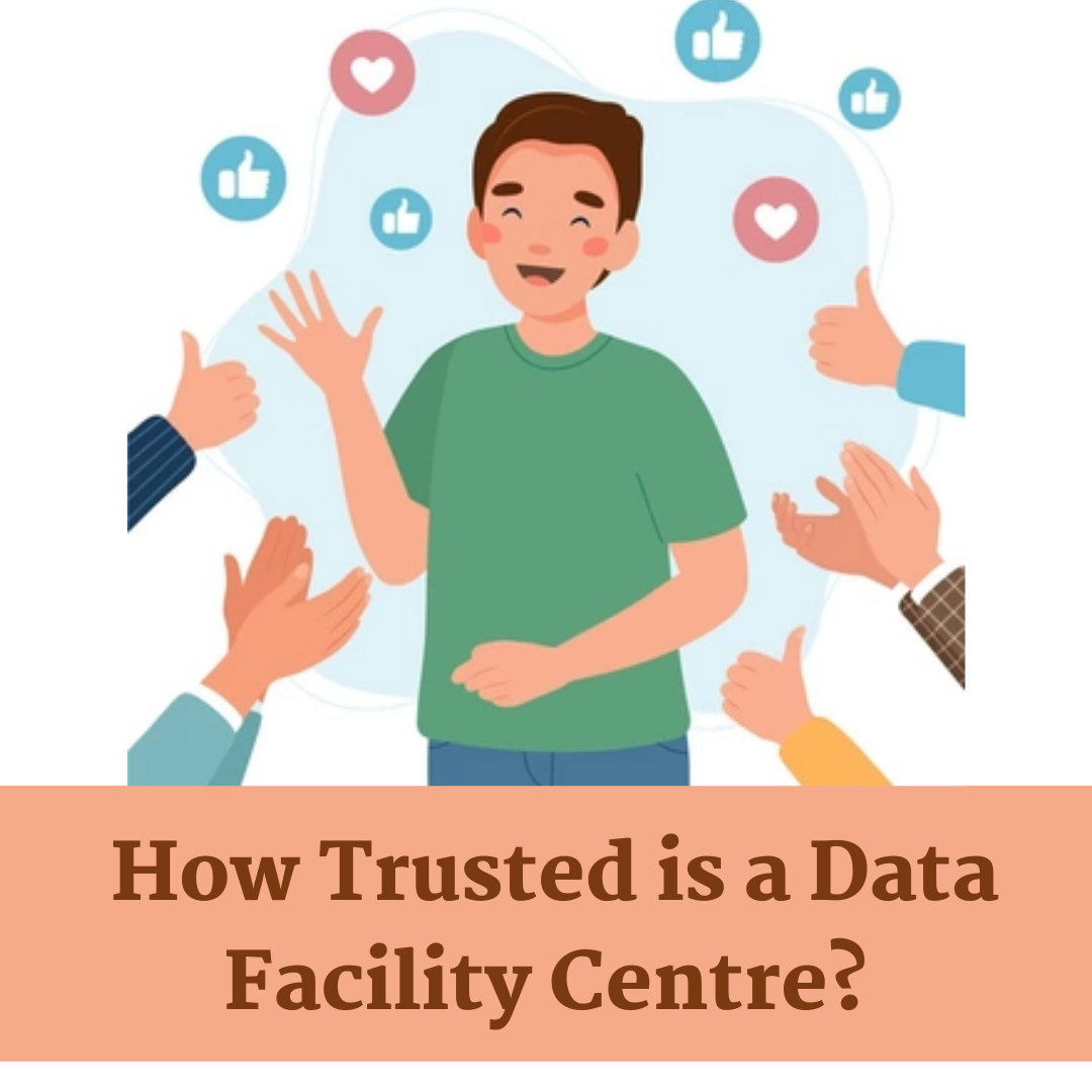 How-Trusted-is-a-Data-Facility-Centre