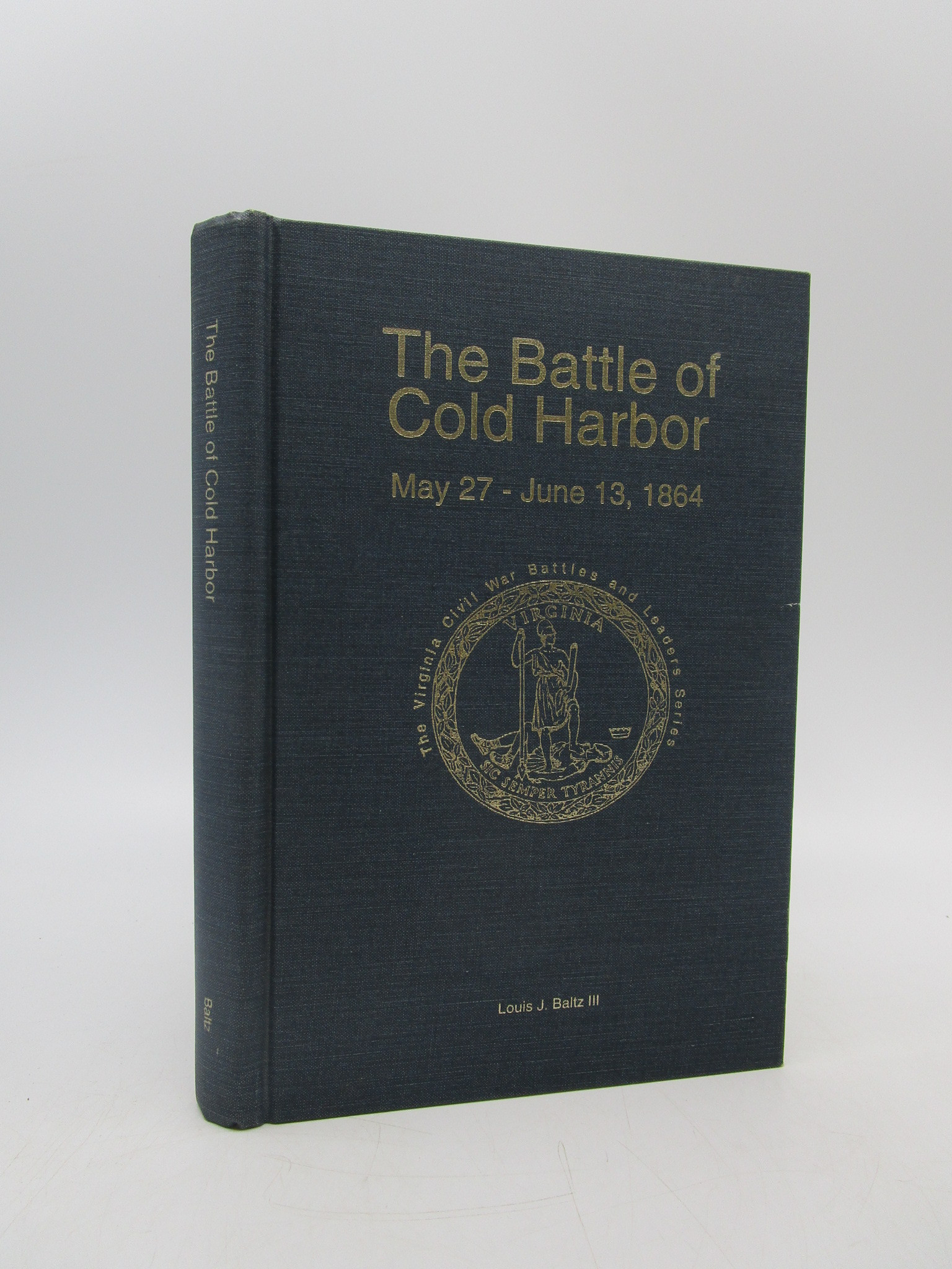 Image for The Battle of Cold Harbor: May 27-June 13, 1864 (Signed)