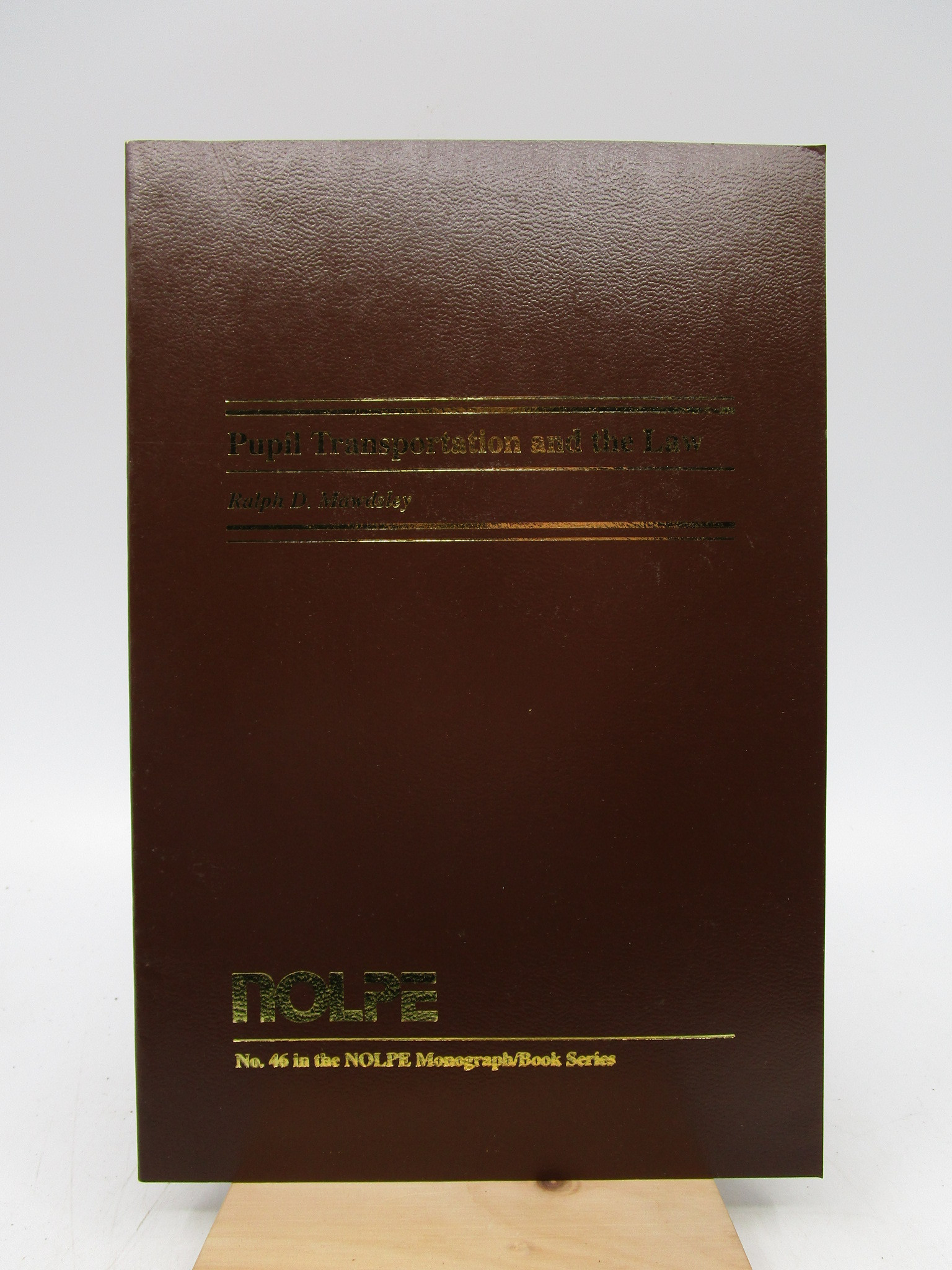 Image for Pupil Transportation and the Law (Nolpe Monograph, No 46)