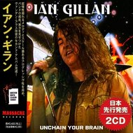 Ian Gillan - Unchain Your Brain (2021) 2CD