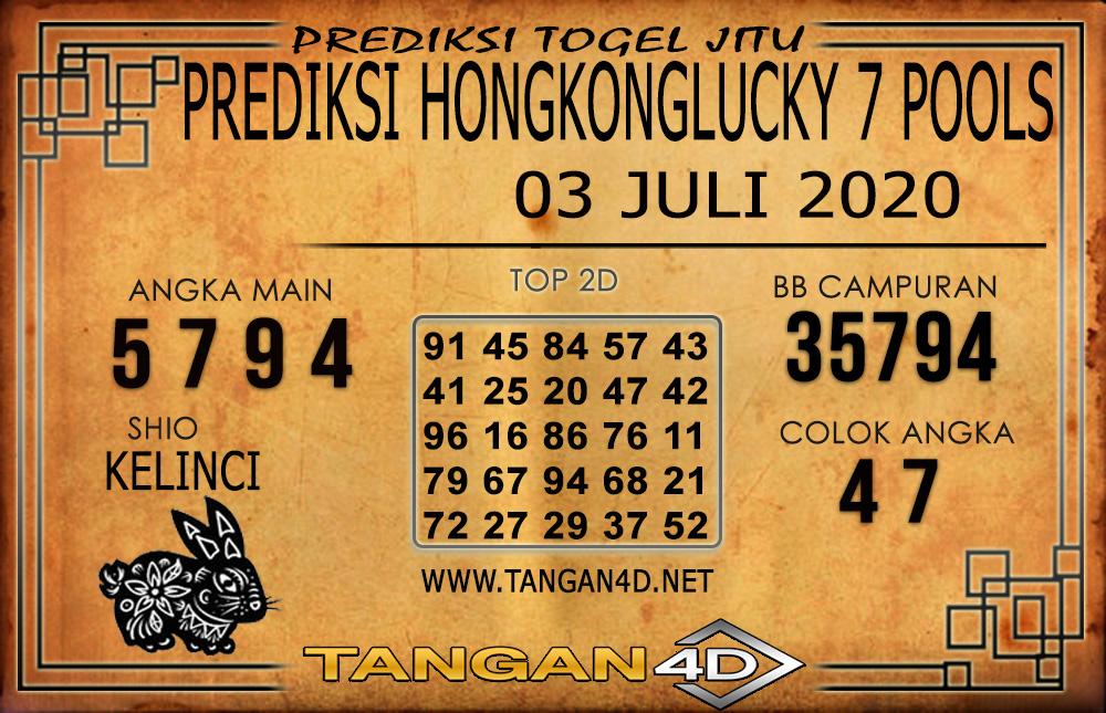 PREDIKSI TOGEL HONGKONG LUCKY 7 TANGAN4D 03 JULI 2020
