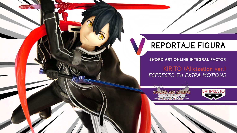 REPORTAJE-FIGURA-KIRITO-ESPRESTO-MOTION.jpg
