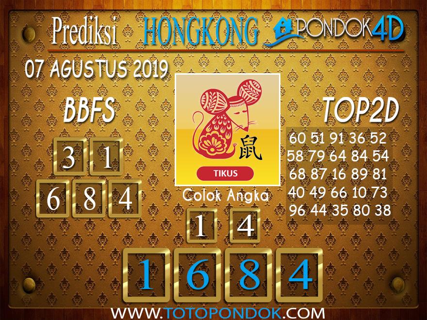 Prediksi Togel HONGKONG PONDOK4D 07 AGUSTUS 2019