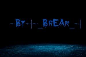 ~By~ ~_BrEAk_~ 