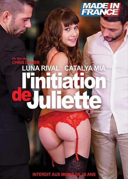 L'initiation de Juliette / Посвящение Джульетты (Chris Demer, Made in France) [2019 г., WEB-DL 720p]