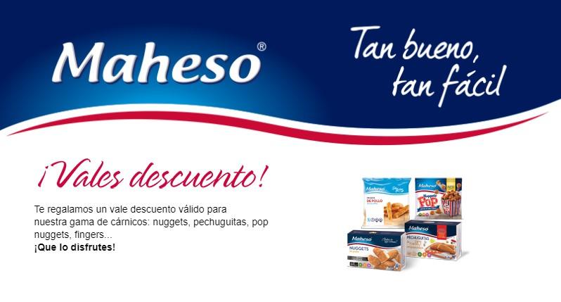 Consigue tu vale descuento de Maheso para su gama de cárnicos: nuggets, pechuguitas, pop nuggets, fingers...