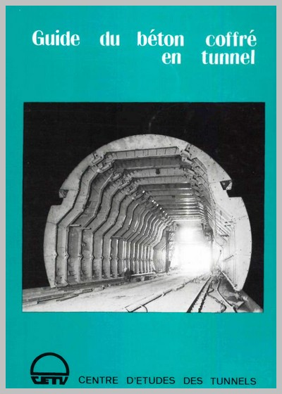 Guide du béton coffré en tunnel