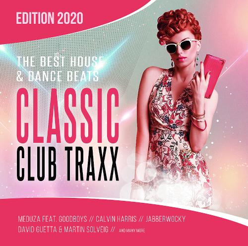 Classic Club Traxx 2020 House & Dance Beats (2020)