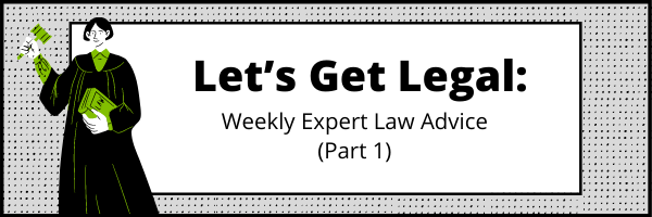 Let's get legal header for weekly expert law advice