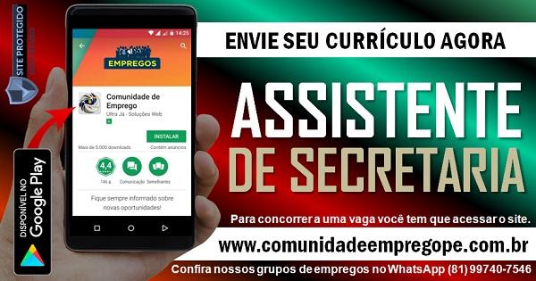 ASSISTENTE DE SECRETARIA, 02 VAGAS PARA INSTITUIÇÃO DE ENSINO NO RECIFE