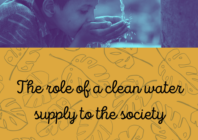 The-role-of-a-clean-water-supply-to-the-society
