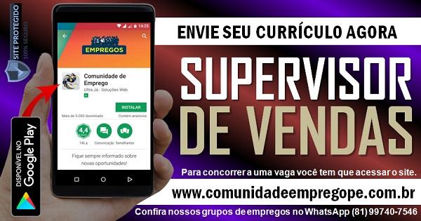 SUPERVISOR DE VENDAS PARA EMPRESA ALIMENTÍCIA EM PETROLINA