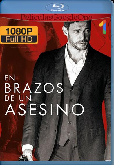 En brazos de un asesino (2019) HD [1080p] Latino [GoogleDrive] | Omar |