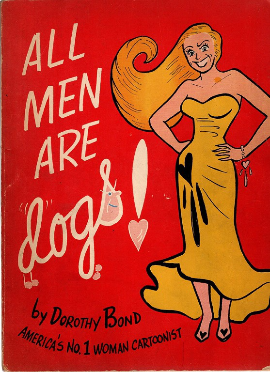 All men are dogs., Bond, Dorothy Ann.