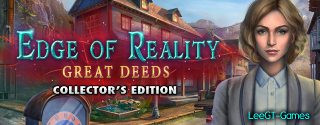Edge of Reality 5: Great Deeds Collector's Edition {v.Final}