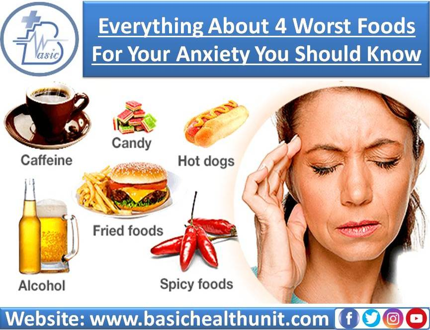 Everything About 4 (Four) Worst Foods For Your Anxiety You Should Know