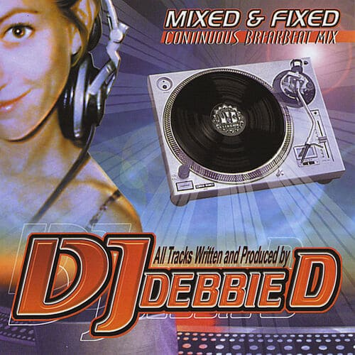 Download DJ Debbie D - Mixed And Fixed mp3