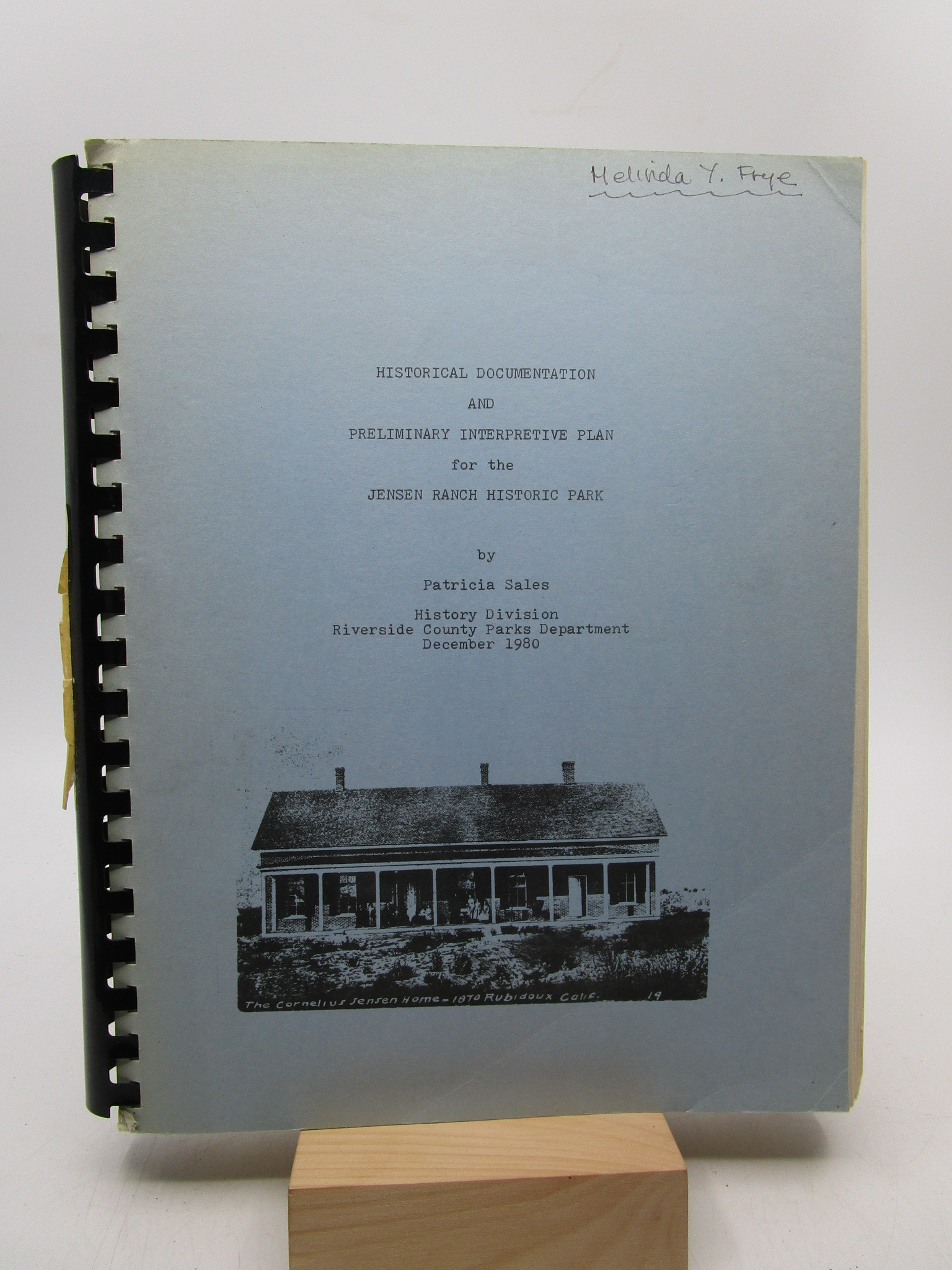 Image for Historical Documentation and Preliminary Interpretive Plan for the Jensen Ranch Historic Park (First Edition)