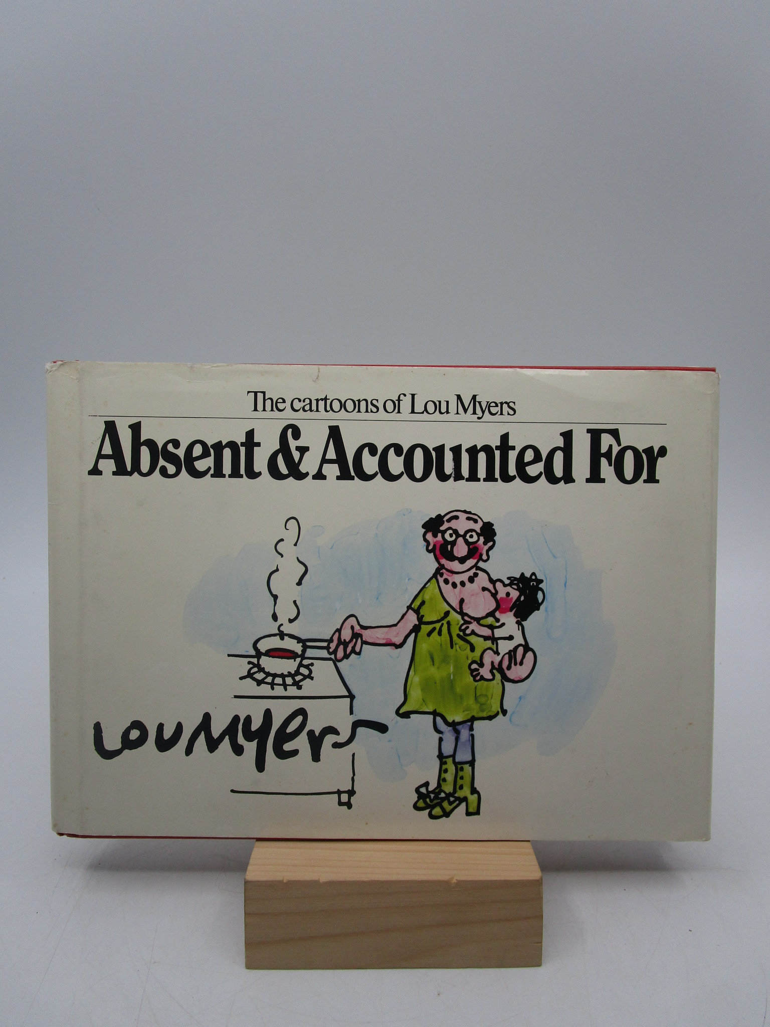 Image for Absent and Accounted for (Signed First Edition)