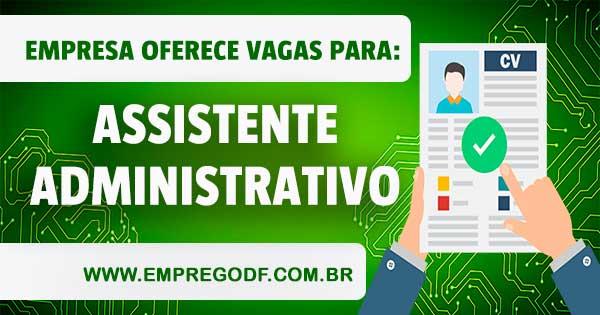 EMPREGO PARA ASSISTENTE ADMINISTRATIVO COM O SALÁRIO DE R$ 1.350,00