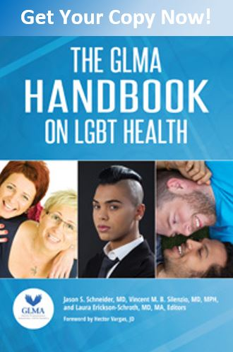 Get Your Copy Now! The GLMA Handbook on LGBT Health