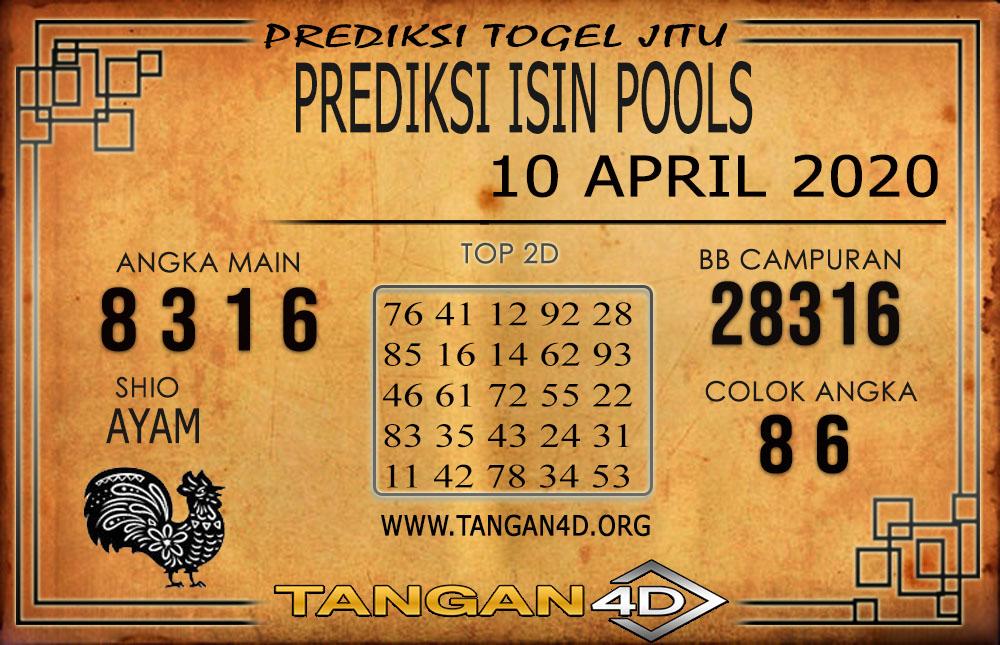 PREDIKSI TOGEL ISIN TANGAN4D 10 APRIL 2020