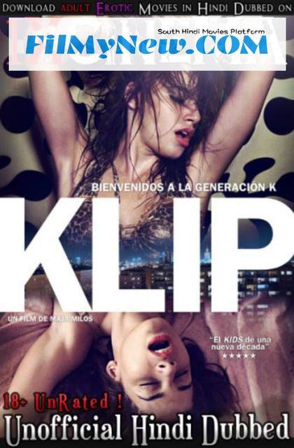[18+] Klip (2012) UNRATED Hindi Dubbed (Unofficial) BluRay Download