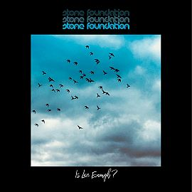 Stone Foundation - Is Love Enough? (Deluxe Edition) (2021)