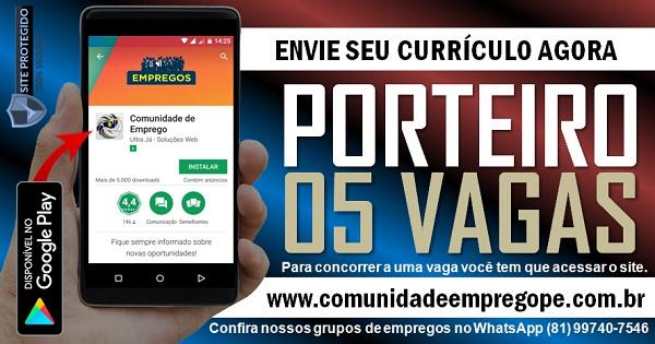 PORTEIRO, 05 VAGAS PARA EMPRESA DE TERCEIRIZAÇÃO NA IMBIRIBEIRA