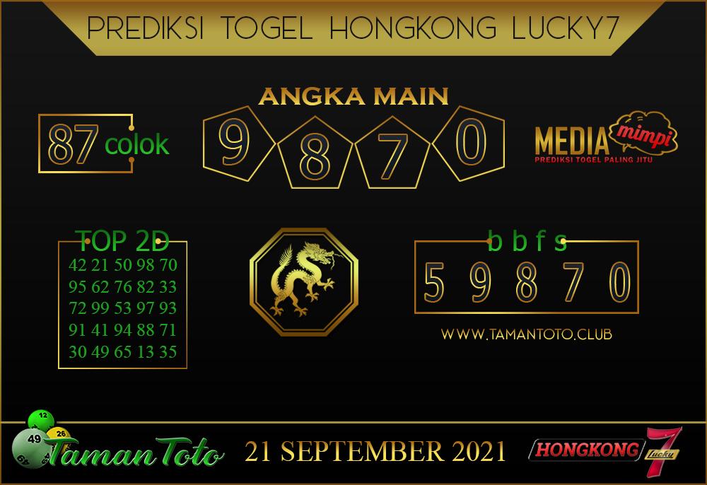Prediksi Togel HONGKONG LUCKY 7 TAMAN TOTO 21 SEPT 2021