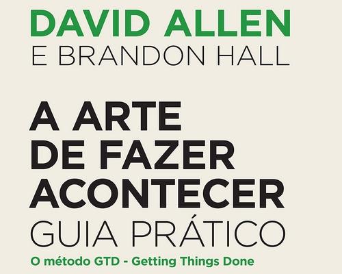 Editora @Sextante lança em junho novo livro do David Allen