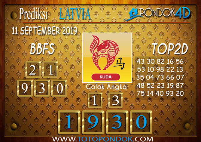 Prediksi Togel LATVIA POOLS PONDOK4D 11 SEPTEMBER 2019
