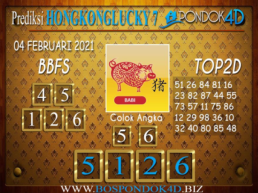 Prediksi Togel HONGKONG LUCKY 7 PONDOK4D 04 FEBRUARI 2021
