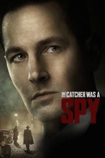 დამჭერი ჯაშუში იყო The Catcher Was a Spy