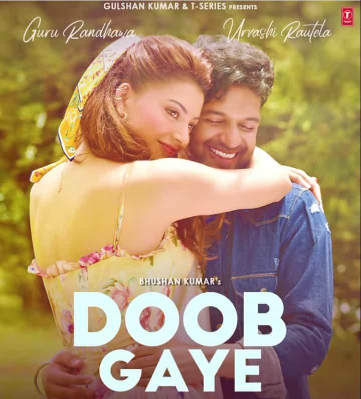 Doob Gaye By Guru Randhawa & Urvashi Rautela Official Music Video (2021) HD