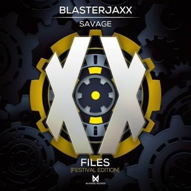 Image of Blasterjaxx - Savage