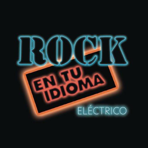 [Imagen: Various-Artists-Rock-En-Tu-Idioma-El-ctrico-500.jpg]