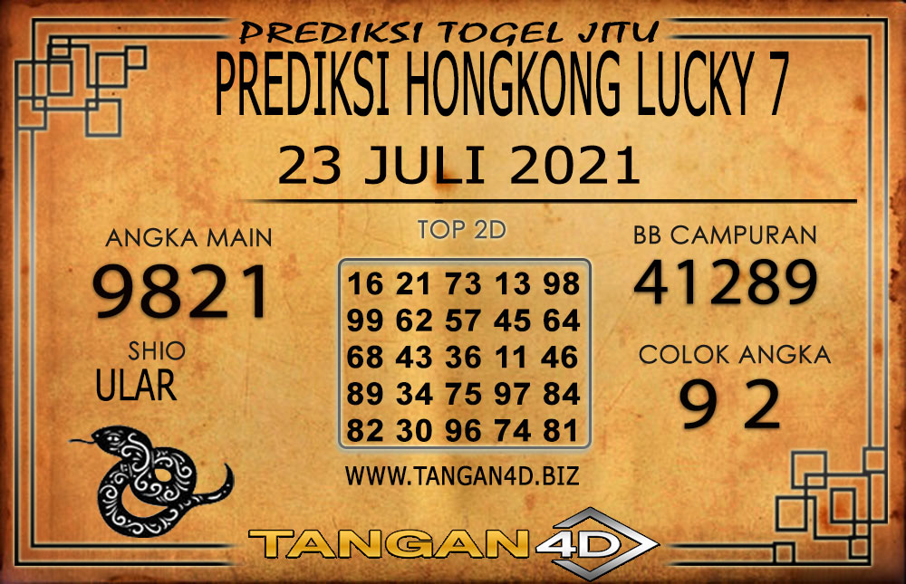 PREDIKSI TOGEL HONGKONG LUCKY7 TANGAN4D 23 JULI 2021