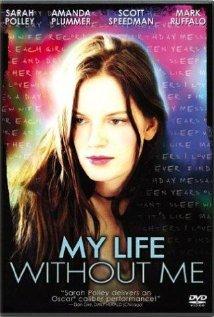ჩემი ცხოვრება უჩემოდ MY LIFE WITHOUT ME