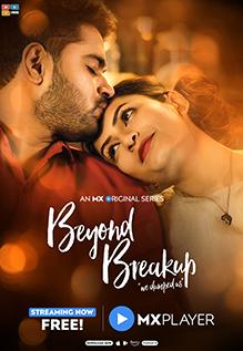 18+ Beyond Breakup 2020 Hindi MX Palyer Web Series 720p HDRip 700MB