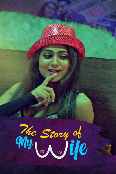 The Story of My Wife 2020 S01 Hindi Kooku App Complete Web Series 720p HDRip 300MB Download