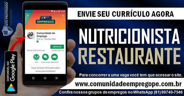 NUTRICIONISTA COM CRN ATIVO PARA RESTAURANTE LOCALIZADO NO RECIFE
