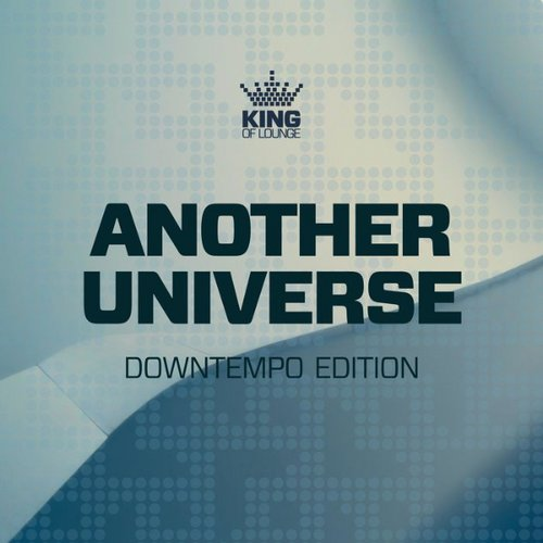 VA - Another Universe Downtempo Edition (2021)
