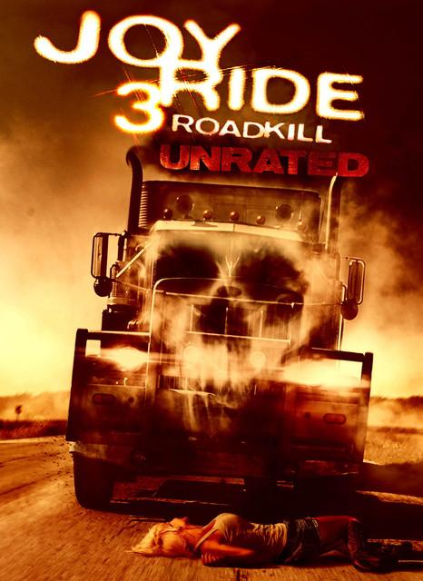 მხიარული მოგზაურობა 3 JOY RIDE 3: ROAD KILL