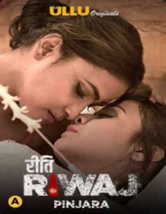 18+ Riti Riwaj (Pinjara) Part-6 2021 S01 Hindi Complete Web Series 720p HDRip 700MB Dwonload