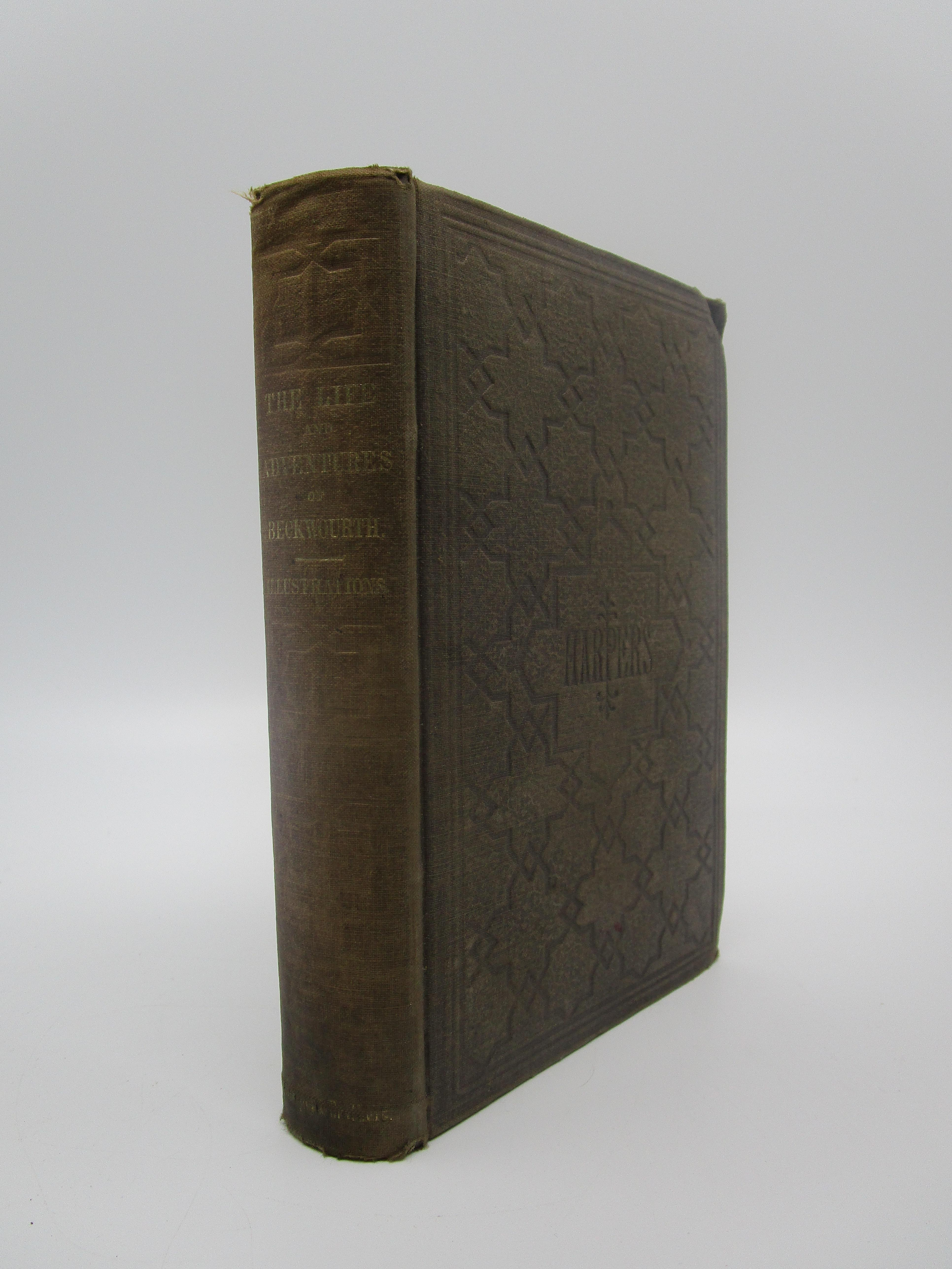 Image for The Life and Adventures of James P. Beckwourth: Mountainee, Scout, and Pioneer, and Chief of the Crow Nation of Indians (First Edition)