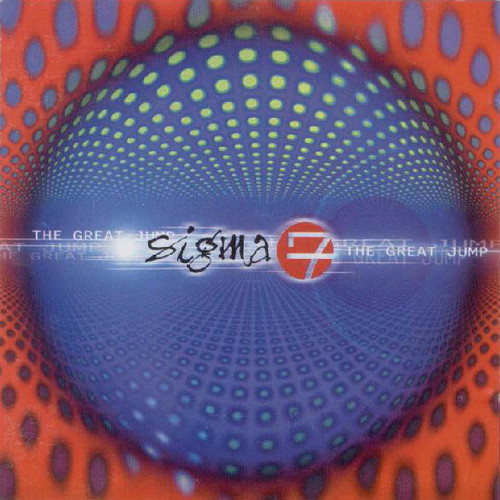 Sigma 7 - The Great Jump