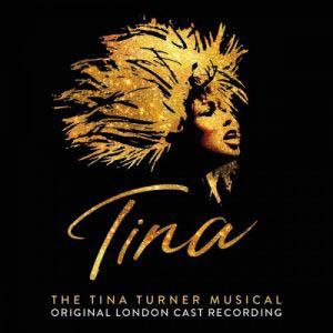 Tina: The Tina Turner Musical (Original London Cast Recording) (2019)