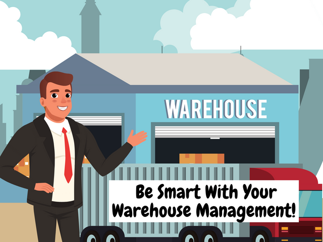 Be-Smart-With-Your-Warehouse-Management