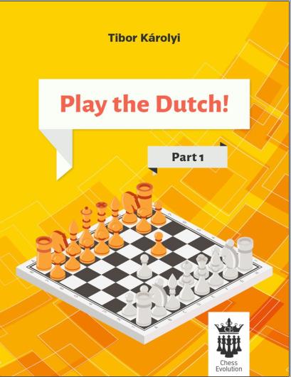 Play the Dutch Part 1 - Tibor Karolyi Capture